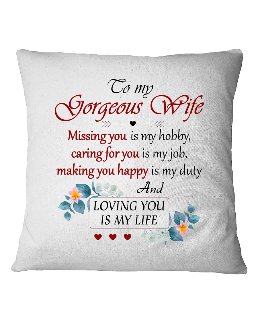 To Wife - Loving You Is My Life Square Pillowcase