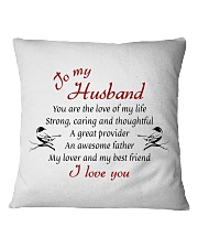 To Husband - You Are The Love Of My Life Square Pillowcase front
