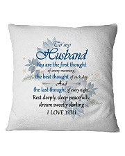 To Husband -Sleep Peacefully And Dream Sweety Square Pillowcase front