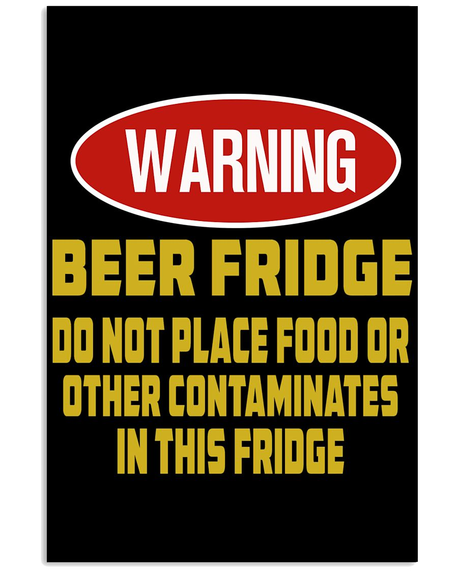 warning-beer fridge 11x17 Poster