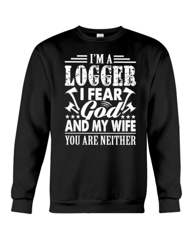 logger-just-fear-god-and-my-wife-shirt