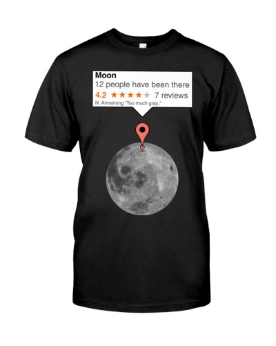 If Moon Was Just Any Place T Shirt