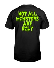 SHOWMEGOD Not All Monsters Are Ugly - T-Shirt Classic T-Shirt back