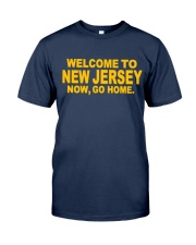 Welcome to new Jersey now go home   Classic T-Shirt tile