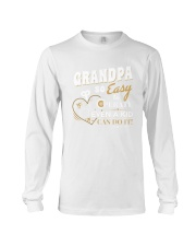 Grandpa So Easy To Perate Even A Kid Can Do It TSh Long Sleeve Tee thumbnail