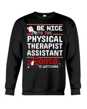 Be Nice To The Physical Therapist Assistant Santa  Crewneck Sweatshirt thumbnail