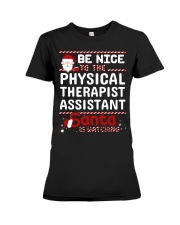 Be Nice To The Physical Therapist Assistant Santa  Premium Fit Ladies Tee thumbnail