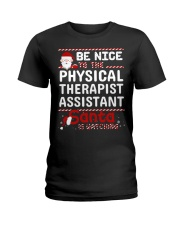 Be Nice To The Physical Therapist Assistant Santa  Ladies T-Shirt thumbnail