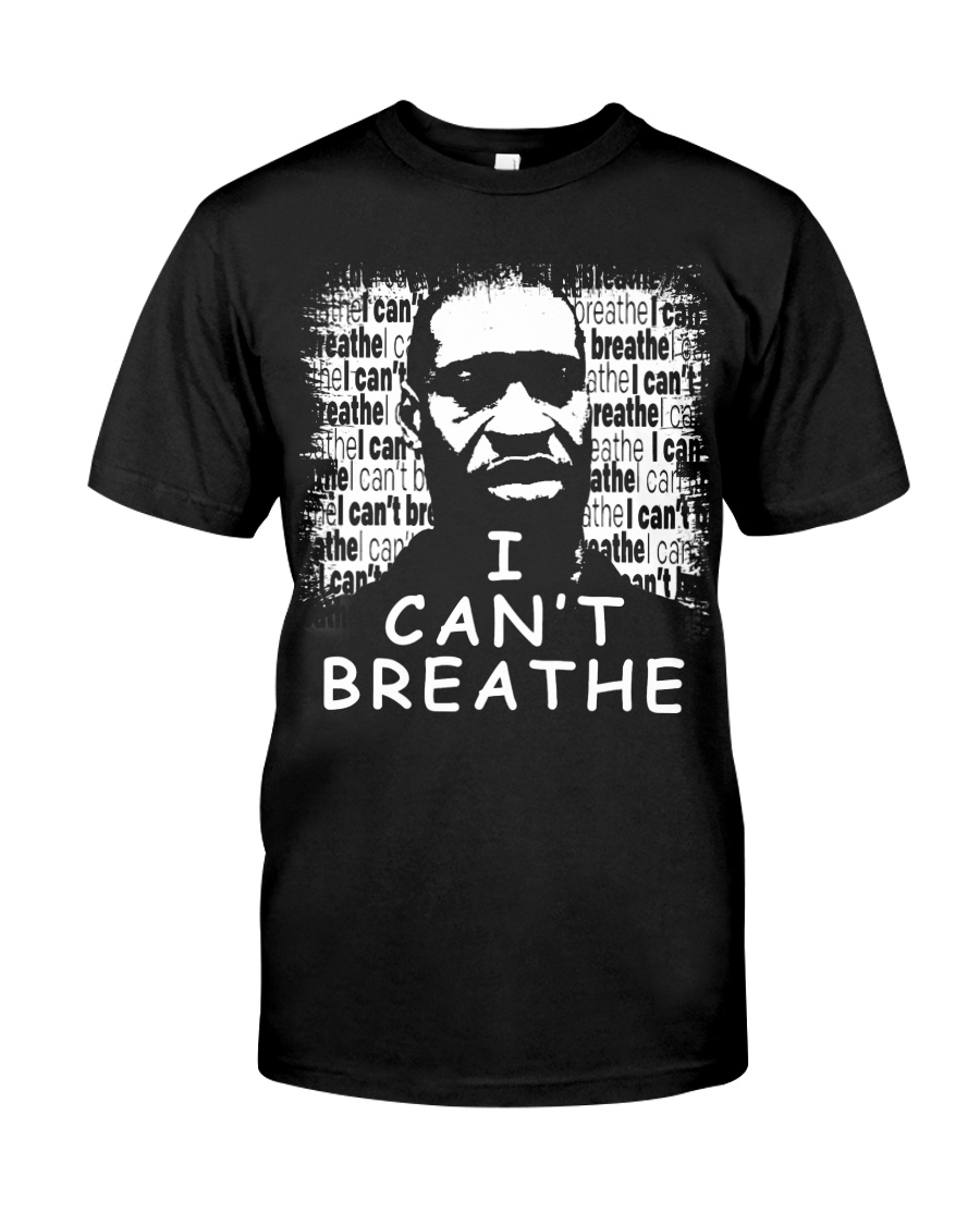 I Can't Breathe Help George Floyd Neck Gaiter Classic T-Shirt