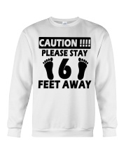 Stay 6 Feet Away Crewneck Sweatshirt thumbnail