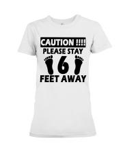 Stay 6 Feet Away Premium Fit Ladies Tee thumbnail
