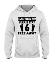 Stay 6 Feet Away Hooded Sweatshirt thumbnail