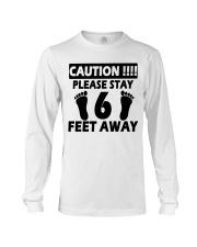 Stay 6 Feet Away Long Sleeve Tee thumbnail