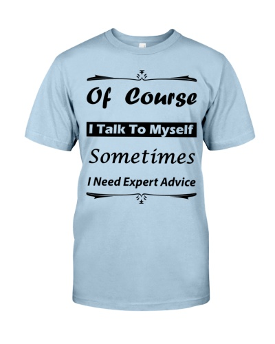 Of Course Italk To Myself