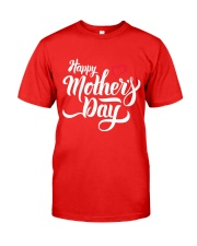 happy mothers day Classic T-Shirt thumbnail