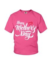happy mothers day Youth T-Shirt thumbnail