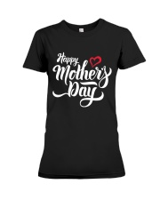 happy mothers day Premium Fit Ladies Tee thumbnail