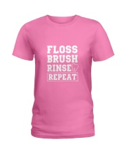 Floss Brush Rinse Repeat Ladies T-Shirt front