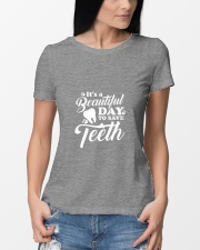 It's A Beautiful Day To Save Teeth Premium Fit Ladies Tee lifestyle-women-crewneck-front-10