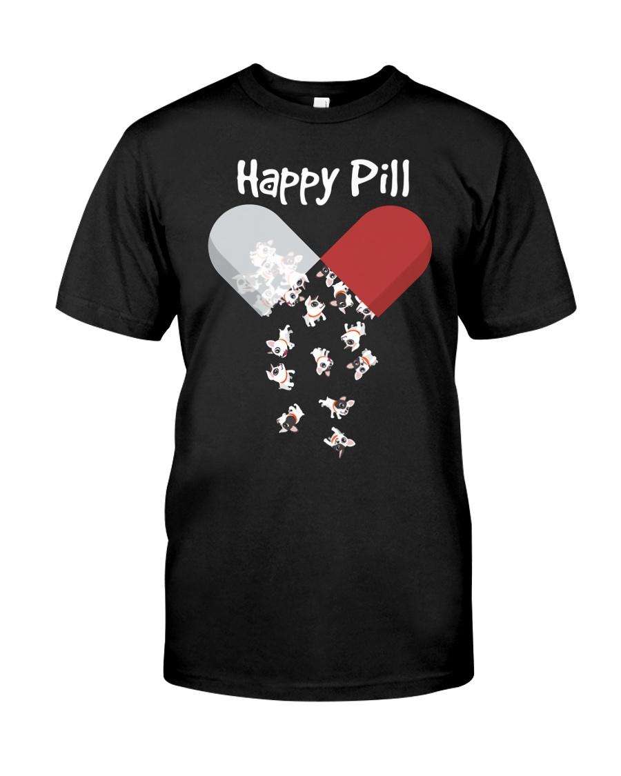 French Bulldog Happy Pill Shirt Frenchie Mom Dad G Classic T-Shirt