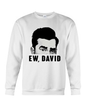 ew david shirt Crewneck Sweatshirt thumbnail
