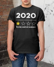2020 very bad would not recommend shirt Classic T-Shirt apparel-classic-tshirt-lifestyle-31
