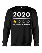 2020 very bad would not recommend shirt Crewneck Sweatshirt thumbnail