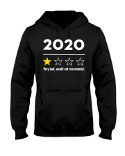 2020 very bad would not recommend shirt Hooded Sweatshirt thumbnail