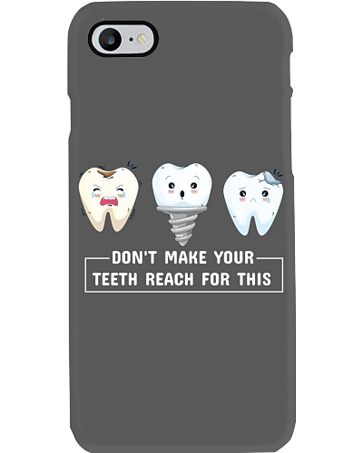 Don't make your teeth reach for this phone case