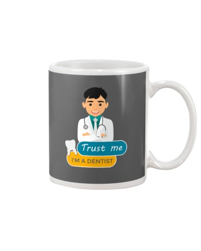 Trust me i'm adentist funny Mug and Posters