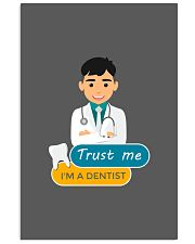 Trust me i'm adentist funny Mug and Posters 24x36 Poster thumbnail
