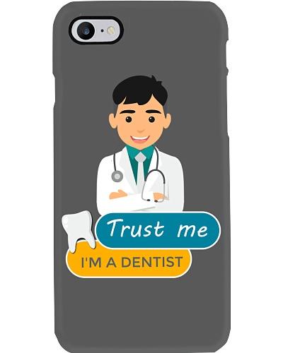 Trust me i'm a dentist  phone case