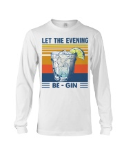 Let the evening Be Gin Martini Cocktail T-Shirt Long Sleeve Tee thumbnail