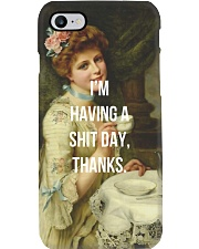 I'm Having A Shit Day Thanks Phone Case i-phone-7-case