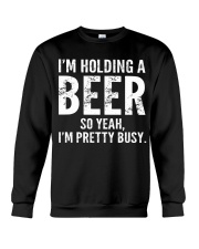 I'm Holding A beer Crewneck Sweatshirt thumbnail