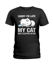 My cat was sleeping on me Ladies T-Shirt front
