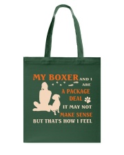 My Boxer and I Are Package Deal Tote Bag thumbnail