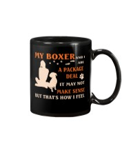 My Boxer and I Are Package Deal Mug front