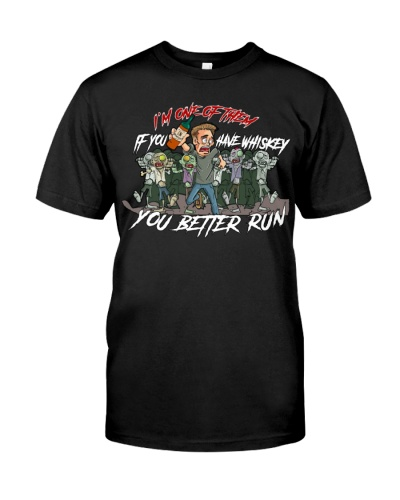 If you have Whiskey - You better run - Halloween
