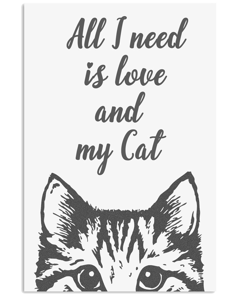 All I need is love and my cat - Classic 16x24 Poster