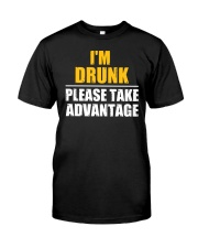 I'm Drunk - Please take advantage Classic T-Shirt thumbnail