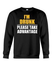 I'm Drunk - Please take advantage Crewneck Sweatshirt tile