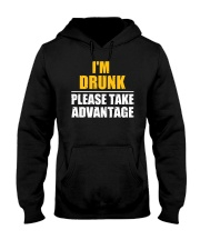 I'm Drunk - Please take advantage Hooded Sweatshirt tile