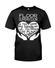 TEE SHIRT FLOOR SUPERVISOR Classic T-Shirt thumbnail