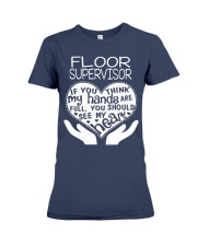 TEE SHIRT FLOOR SUPERVISOR Premium Fit Ladies Tee front