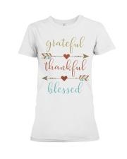 Grateful Thankful Blessed Shirt Thanksgiving Day  Premium Fit Ladies Tee thumbnail