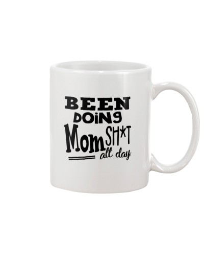 Been Doing Mom Sht