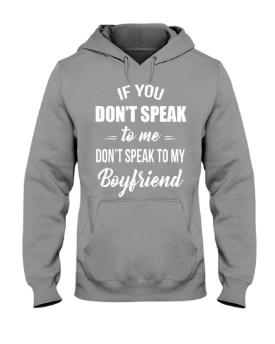 Don't Speak To My Boyfriend