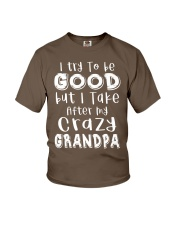 Crazy Grandpa - Try To Be Good  Youth T-Shirt tile