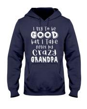 Crazy Grandpa - Try To Be Good  Hooded Sweatshirt thumbnail